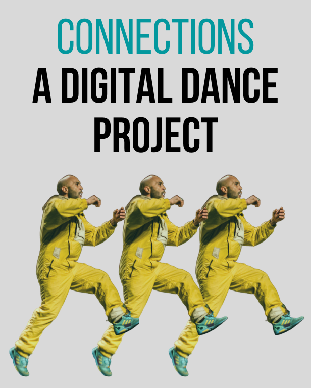 Connections – A digital Dance project for young people