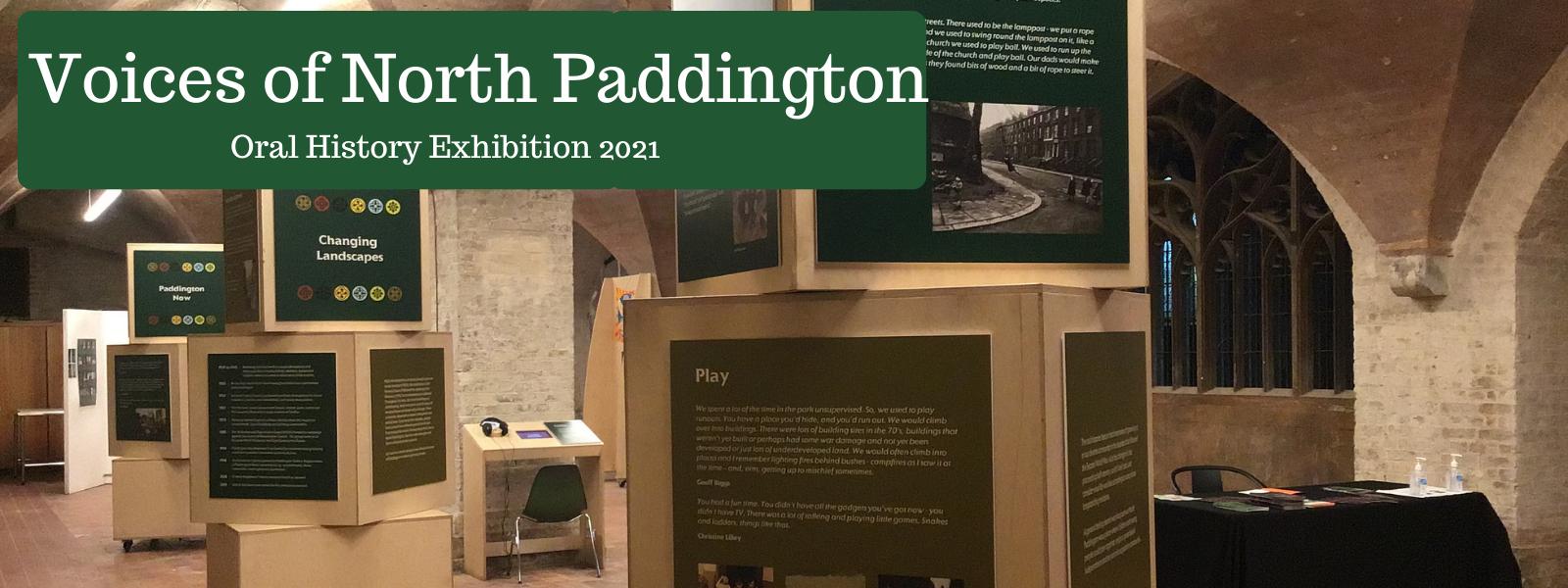 Voices of North Paddington Oral History Exhibition 2021